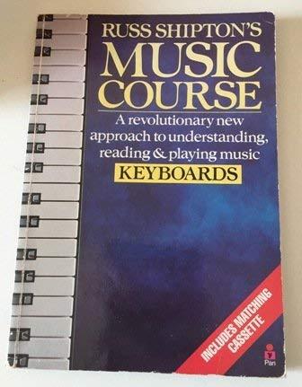 9780330304047: Russ Shipton's Music Course: Keyboards