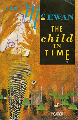 essay on the child intime by mcevan About the child in time soon to be on public television starring benedict cumberbatch with extraordinary tenderness and insight, booker prize-winning author ian mcewan takes us into the dark territory of a marriage devastated by the loss of a child.