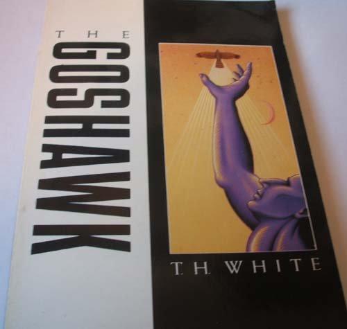 9780330304108: The Goshawk (Picador Books)