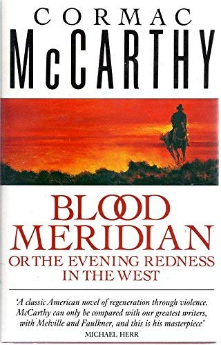 Blood Meridian or the Evening Redness in: McCarthy, Cormac