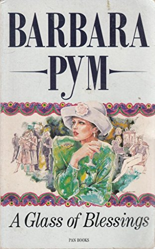 9780330304528: A Glass of Blessings - AbeBooks - Barbara Pym