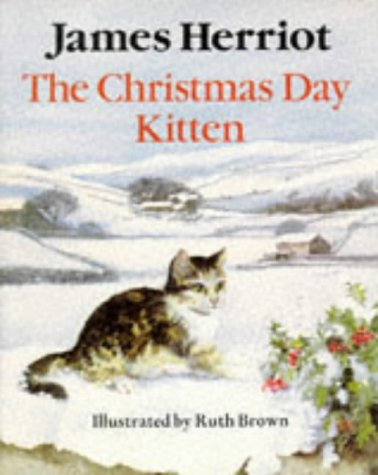 The Christmas Day Kitten (Piper Picture Books): Herriot, James