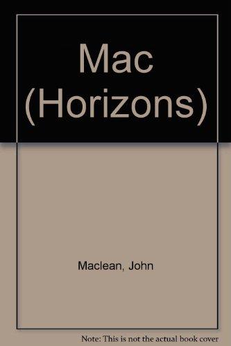 9780330304894: Mac (Horizons)
