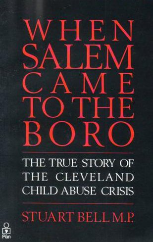 9780330305037: When Salem Came to the Boro: True Story of the Cleveland Child Abuse Case