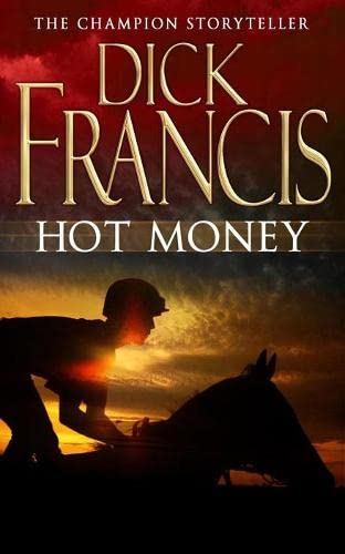 9780330305051: Hot Money (The Dick Francis Library)