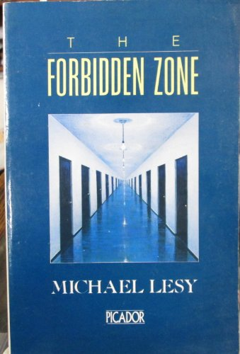The Forbidden Zone (033030528X) by Lesy, Michael
