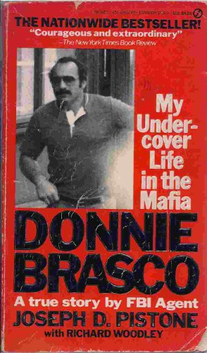 9780330305747: Donnie Brasco: My Undercover Life in the Mafia