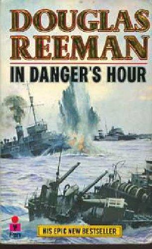 In Danger's Hour: Douglas Reeman