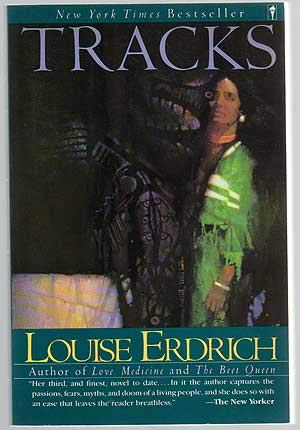 Tracks (0330306219) by Louise Erdrich