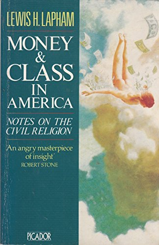 9780330306232: Money and Class in America