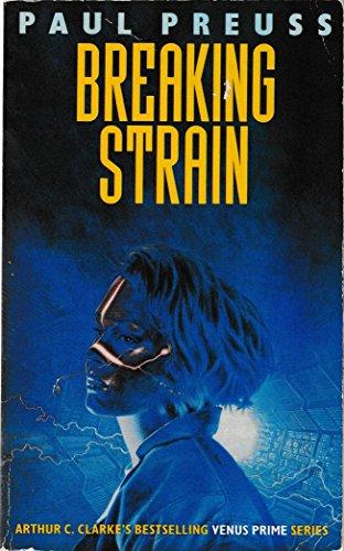 Breaking Strain (Venus Prime): Preuss, Paul