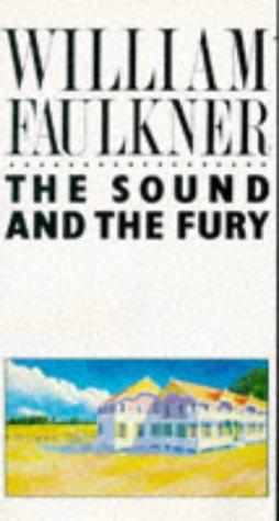 The Sound and the Fury (Picador Books): William Faulkner