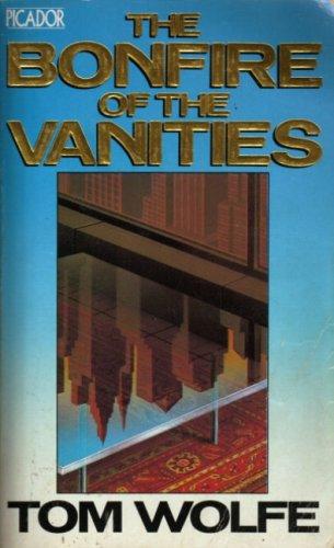 9780330306607: The Bonfire of the Vanities