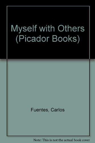 9780330306713: Myself With Others (Picador Books)