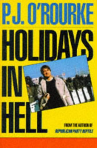 9780330306836: Holidays in Hell
