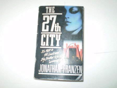 The Twenty-seventh City: Jonathan Franzen