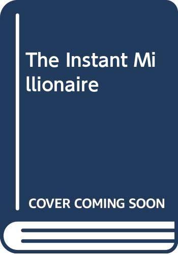9780330307420: The Instant Millionaire