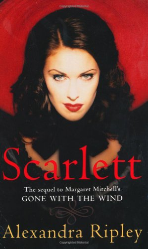 9780330307529: Scarlett: The Sequel to Margaret Mitchell's Gone with the Wind