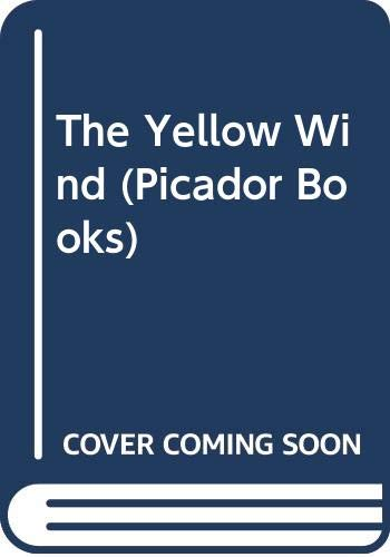 9780330308441: The Yellow Wind (Picador Books)