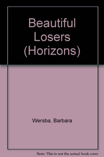 9780330308458: Beautiful Losers (Horizons)