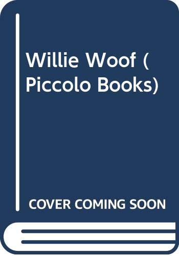 9780330308519: Willie Woof (Piccolo Books)