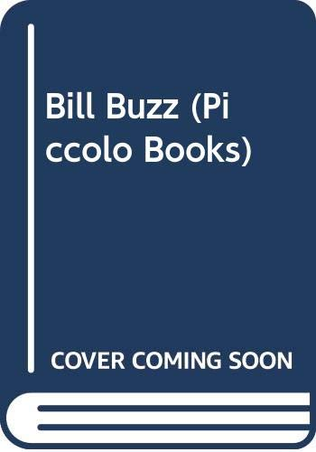 9780330308557: Bill Buzz (Piccolo Books)