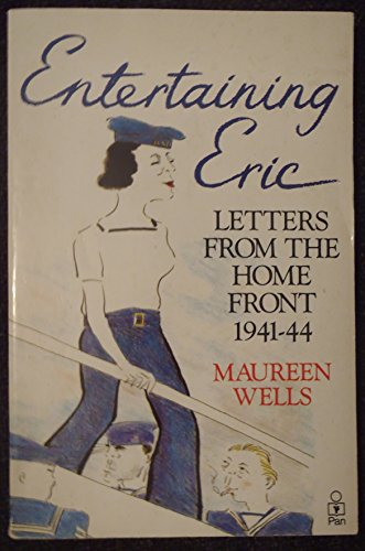 9780330308960: Entertaining Eric: Letters from the Home Front, 1941-44