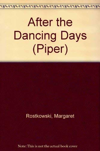 9780330309530: After the Dancing Days (Piper)