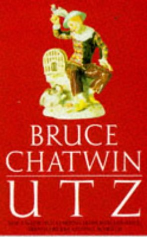 Utz (Picador Books): Chatwin, Bruce