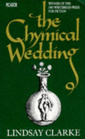 9780330309684: The Chymical Wedding (Picador Books)