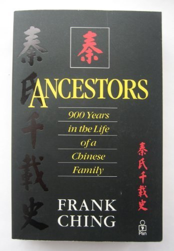 9780330309899: Ancestors - 900 Years In The Life Of A Chinese Family