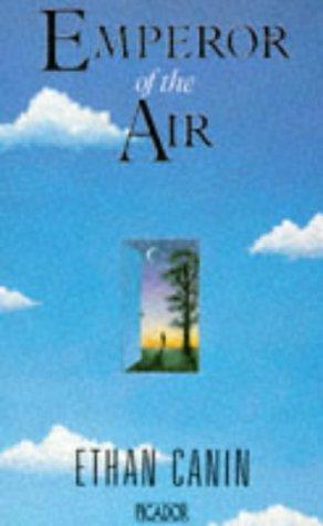 9780330309950: Emperor of the Air (Picador Books)