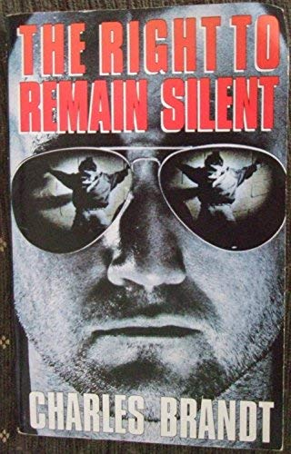9780330310956: The Right to Remain Silent