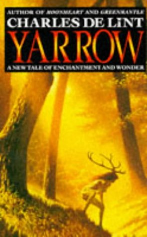 9780330311120: Yarrow - A New Tale of Enchantment And Wonder