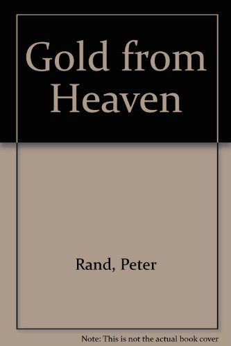 9780330311267: Gold from Heaven