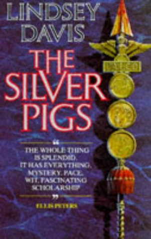 The Silver Pigs: Davis, Lindsey