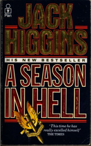 A Season In Hell: HIGGINS, Jack