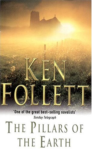 9780330312738: The Pillars of the Earth (The Kingsbridge Novels)