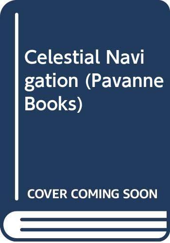 9780330313599: Celestial Navigation