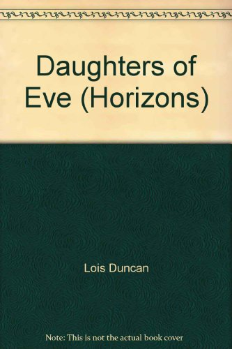 9780330313681: Daughters of Eve (Horizons)