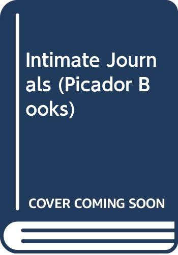9780330313728: Intimate Journals (Picador Books)