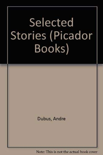 9780330314022: Selected Stories (Picador Books)