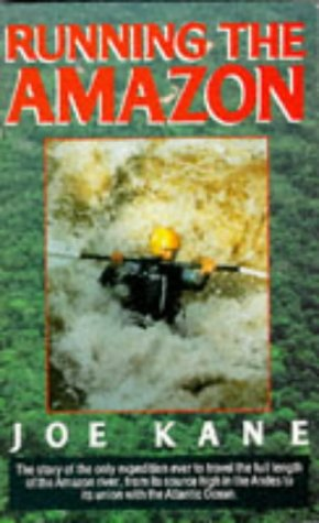 Running the Amazon (0330314238) by Joe Kane