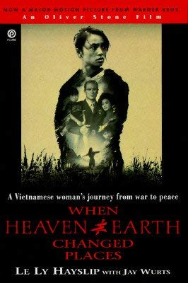 9780330314411: When Heaven and Earth Changed Places: A Woman's Journey from War to Peace