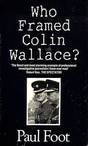 9780330314466: Who Framed Colin Wallace?