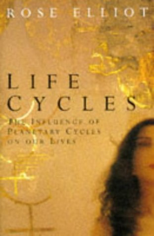 9780330315012: Life Cycles: The Influence of Planetary Cycles on Our Lives
