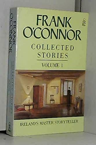 Frank O'Connor Collected Stories Volume One