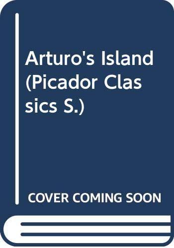 9780330315449: Arturo's Island (Picador Classics)
