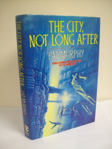 9780330315708: The city, not long after