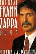 9780330316255: Real Frank Zappa Book (Picador Books)
